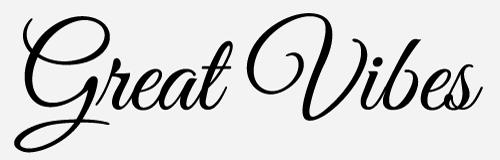 great vibes script font